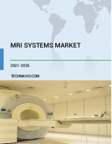 MRI Systems Market by Product and Geography - Forecast and Analysis 2021-2025