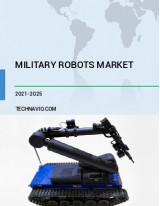 Military Robots Market by Product and Geography - Forecast and Analysis 2021-2025