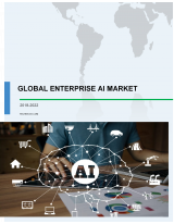 Global Enterprise AI Market 2018-2022