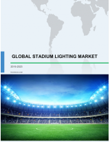 Global Stadium Lighting Market 2019-2023