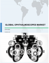 Global Ophthalmoscopes Market 2018-2022