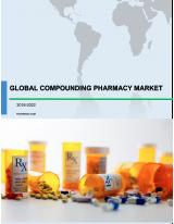 Global Compounding Pharmacy Market 2018-2022