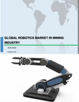 Global Robotics Market in Mining Industry 2018-2022