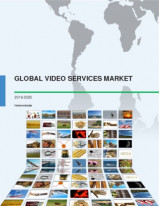 Global Video Services Market 2016-2020