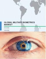 Global Military Biometrics Market 2016-2020