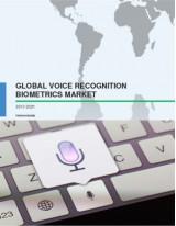 Global Voice Recognition Biometrics Market 2017-2021