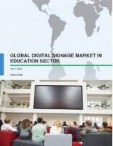 Global Digital Signage Market in Education Sector 2017-2021