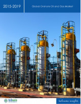Global Onshore Oil and Gas Market 2015-2019