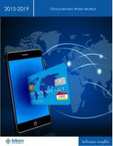 Global Mobile Wallet Market 2015-2019