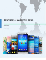FemtoCell Market in APAC: Market Analysis and Forecast 2015-2019