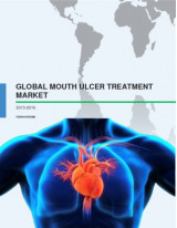 Global Mouth Ulcer Treatment - Market Study 2015-2019