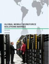 Global Mobile Workforce Solutions Market 2015-2019