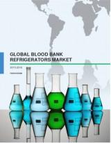 Global Blood Bank Refrigerators Market 2015-2019