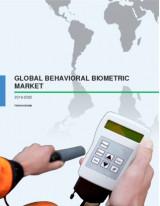 Global Behavioral Biometric Market 2016-2020