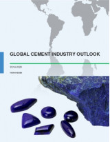 Global Cement Industry Outlook 2016-2020