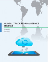 Global Tracking-as-a-Service Market 2016-2020