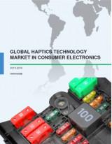 Global Haptics Technology Market in Consumer Electronics 2015-2019