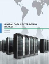 Global Data Center Design Market 2016-2020