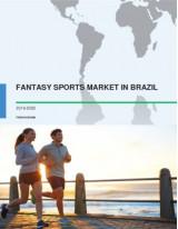 Fantasy Sports Market in Brazil 2016-2020