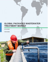 Global Packaged Wastewater Treatment Market 2016-2020