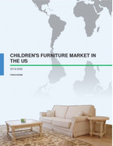 Childrens Furniture Market in the US 2016-2020