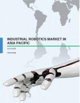 Industrial Robotics Market in Asia Pacific 2016-2020