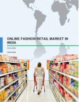 Online Fashion Retail Market in India 2016-2020