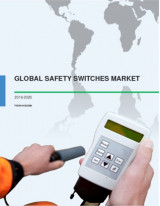 Global Safety Switches Market 2016-2020