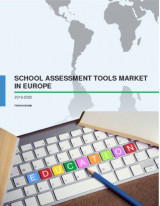 School Assessment Tools Market in Europe 2016-2020