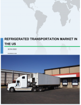 Refrigerated Transportation Market in the US 2018-2022